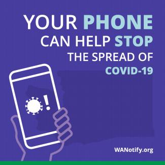 Your phone can help stop the spread of COVID-19. wanotify.org